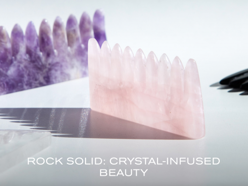 Rock Solid: Crystal-Infused Beauty